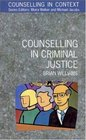 Counselling In Criminal Justice (Counselling in Context)
