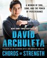 Chords of Strength A Memoir of Soul Song and the Power of Perseverance