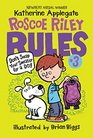 Roscoe Riley Rules 3 Don't Swap Your Sweater for a Dog