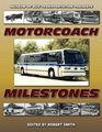 Museum Presents Motorcoach Milestones