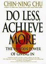 Do Less Achieve More Discover the Hidden Power of Giving in