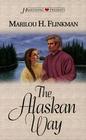 The Alaskan Way ( Heartsong Presents #258 )