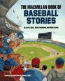 Macmillan Book of Baseball Stories