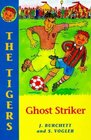 The Tigers Ghost Striker