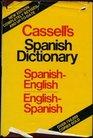 Cassell's Spanish-English English-Spanish Dictionary  Diccionario Espanol-Ingles Ingles-Espanol