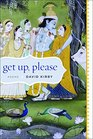 Get Up Please Poems