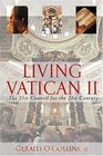 Living Vatican II The 21st Council for the 21st Century
