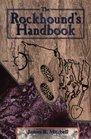 The Rockhound's Handbook (Rock Collecting)