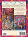 Welcome Home Kaffe Fassett New Edition  Enter the Studio of One of the World's Leading Fabric  Quilt Designers Learn to Combine Rich Colors  Textures Includes 9 Step-by-Step Projects