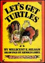 Let's Get Turtles