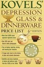 Kovels' Depression Glass  Dinnerware Price List, 6th Edition