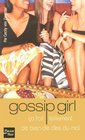Gossip Girl, Tome 1 (French Edition)