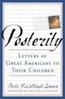 Posterity  Letters of Great Americans to Their Children