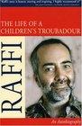 The Life of a Children's Troubadour An Autobiography
