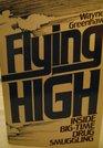Flying High: Inside Big-Time Drug Smuggling