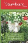 The Strawberry Story How to grow great berries year-round in Southern California