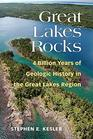 Great Lakes Rocks 4 Billion Years of Geologic History in the Great Lakes Region