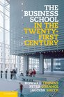 The Business School in the Twenty-First Century Emergent Challenges and New Business Models