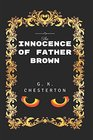 The Innocence Of Father Brown By G K Chesterton - Illustrated