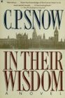 In Their Wisdom A Novel