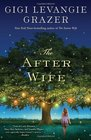 The After Wife A Novel