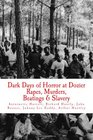"""Dark Days  of Horror at Dozier Rapes, Murders, Beatings and Slavery: """"Unfold at Dozier Reform School for Boys"""