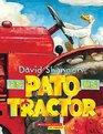 Un Pato en tractor/ Duck on a tractor