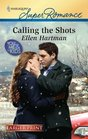 Calling the Shots (You, Me & the Kids) (Harlequin Superromance, No 1665) (Larger Print)