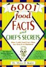 6001 Food Facts and Chef's Secrets