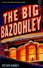 The Big Bazoohley