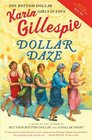 Dollar Daze: The Bottom Dollar Girls in Love (Bottom Dollar Girls, Bk 3)
