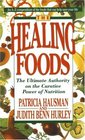 The Healing Foods  The Ultimate Authority on the Creative Power of Nutrition
