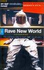 Rave New World (An SAT Vocabulary Novel)