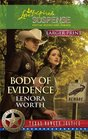 Body of Evidence Texas Ranger Justice, Bk 2) (Love Inspired Suspense, No 232) (Larger Print)