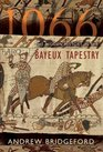 1066 The Hidden History In The Bayeux Tapestry