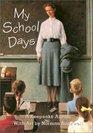 My School Days  A Keepsake Album