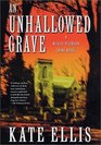An Unhallowed Grave : A Wesley Peterson Crime Novel (Wesley Peterson Crime Novels (Hardcover))