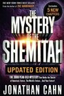 The Mystery of the Shemitah Updated Edition The 3000-Year-Old Mystery That Holds the Secret of Americas Future the Worlds Futureand Your Future