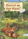 Kennst du den Wald Mein liebstes Sachbilderbuch