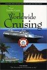Total Traveler Guide to Worldwide Cruising (Total Traveler Guide to Worldwide Cruising)