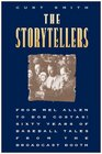 The Storytellers From Mel Allen to Bob Costas  Sixty Years of Baseball Tales from the Broadcast Booth