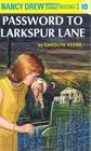 Password to Larkspur Lane (Nancy Drew, No 10)