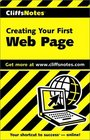Cliffs Notes: Creating Your First Web Page