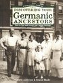 A Genealogist's Guide to Discovering Your Germanic Ancestors: How to Find and Record Your Unique Heritage (Genealogist's Guide to Discovering Your Ancestors)