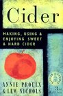 Cider : Making, Using  Enjoying Sweet  Hard Cider, Third Edition