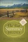 Old West Summer Brides