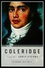 Coleridge: Early Visions, 1772-1804