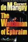 The Watchman of Ephraim (Book Club Edition) (Volume 1)