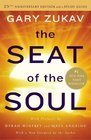 The Seat of the Soul 25th Anniversary Edition with a Study Guide