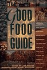 The Good Food Guide Discover the Finest Freshest Foods Grown and Harvested in the Northwest